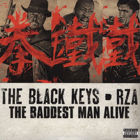 Black Keys, The & RZA - The Baddest Man Alive