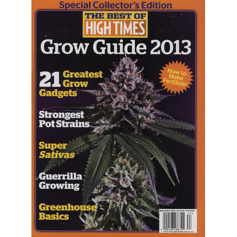 High Times Magazine - The Best Of High Times - Grow Guide 2013