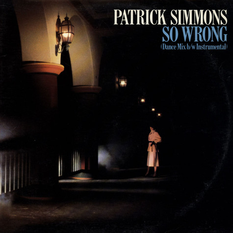 Patrick Simmons - So Wrong
