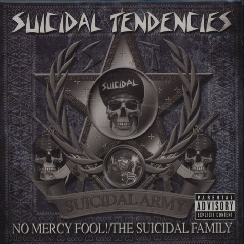 Suicidal Tendencies - No Mercy Fool! / The Suicidal Family