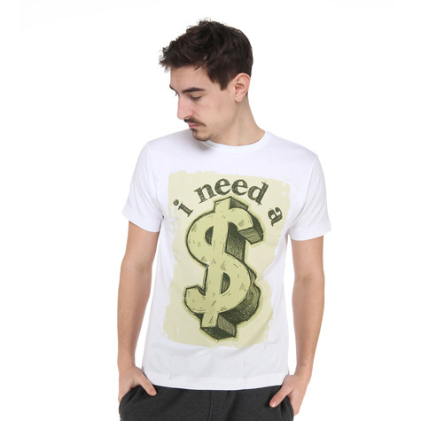 1210 Apparel - I Need A Dollar T-Shirt