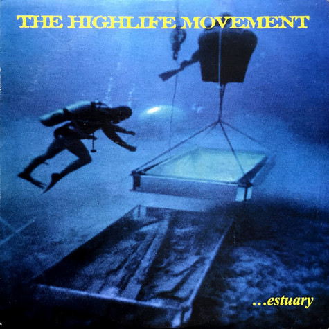Highlife Movement, The - ...Estuary