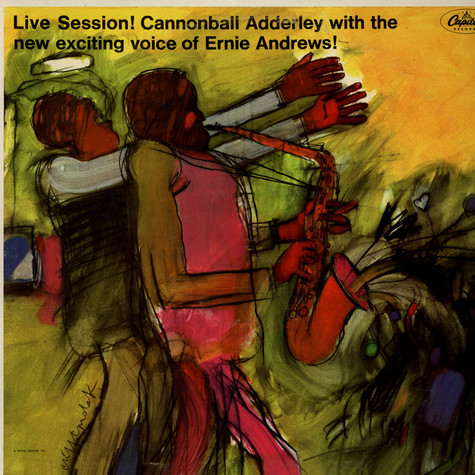 Cannonball Adderley - Live Session! Cannonball Adderley With The New Exciting Voice Of Ernie Andrews!