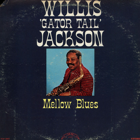 Willis Jackson - Mellow Blues