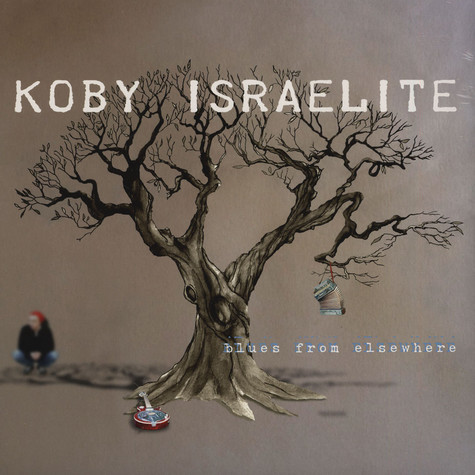 Koby Israelite - Blues From Elsewhere