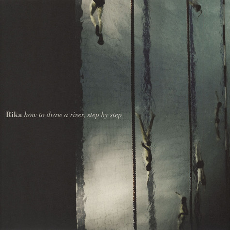 Rika - How to Draw a River, Step by Step Green Vinyl