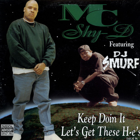 MC Shy D - Keep Doin It / Let's Get These H-e's