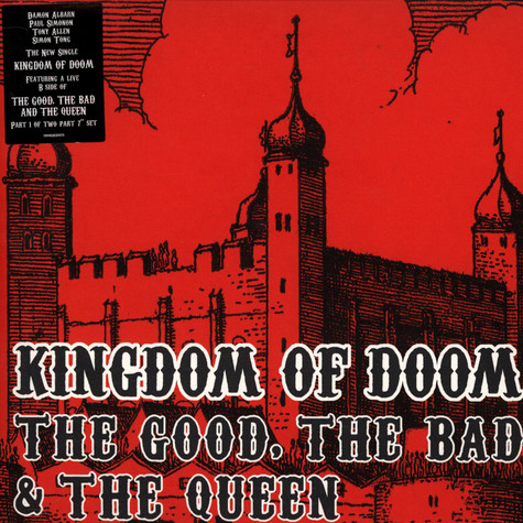 Good, The Bad & The Queen, The - Kingdom Of Doom Part 1 of 2