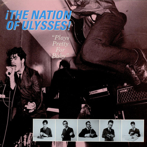 Nation Of Ulysses, The - Plays Pretty For Baby