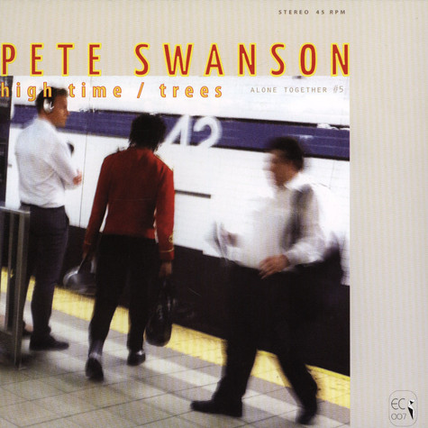 Pete Swanson - High Time / Trees