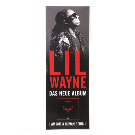 Lil Wayne - I Am Not A Human Being II Poster