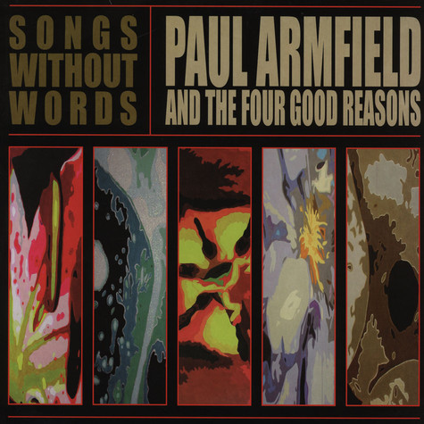Paul Armfield & The Four Good Reasons - Songs Without Words
