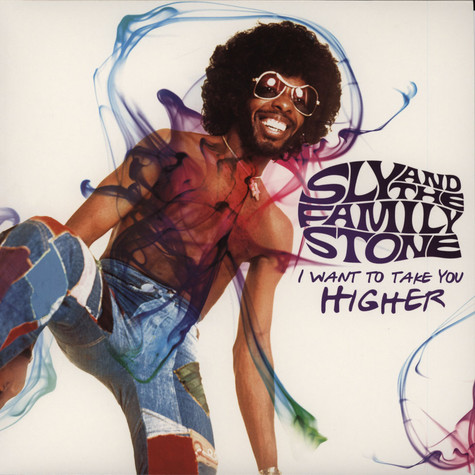 Sly & The Family Stone - I Want To Take You Higher