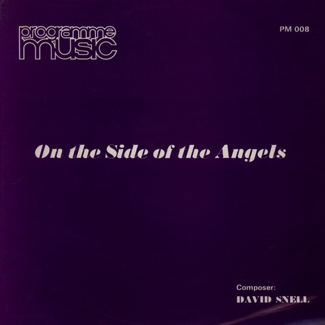 David Snell - On The Side Of The Angels