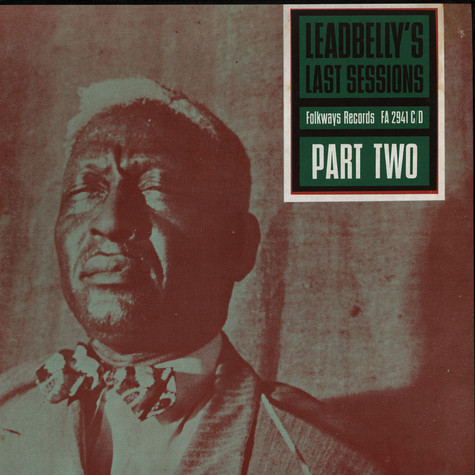 Leadbelly - Leadbelly's Last Sessions Part Two