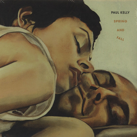 Paul Kelly - Spring & Fall