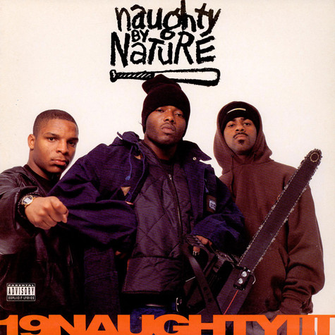 Naughty By Nature - 19 Naughty III