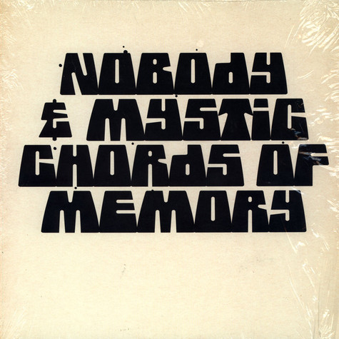 Nobody and Mystic Chords Of Memory - Broaden A New Sound
