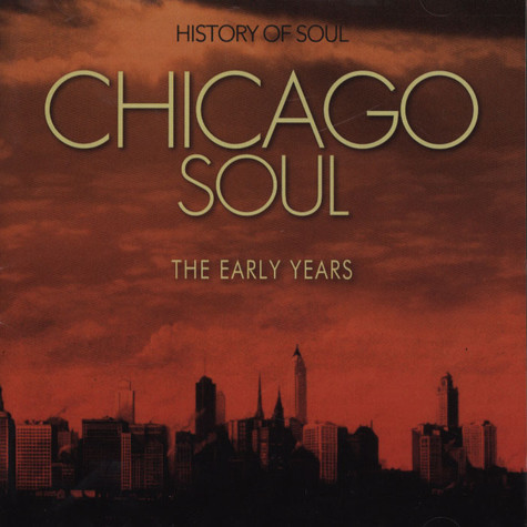 V.A. - Chicago Soul (The Early Years)