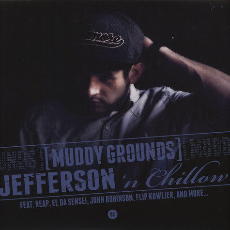 Jefferson 'n Chillow - Muddy Grounds