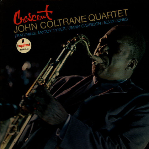 John Coltrane Quartet, The - Crescent