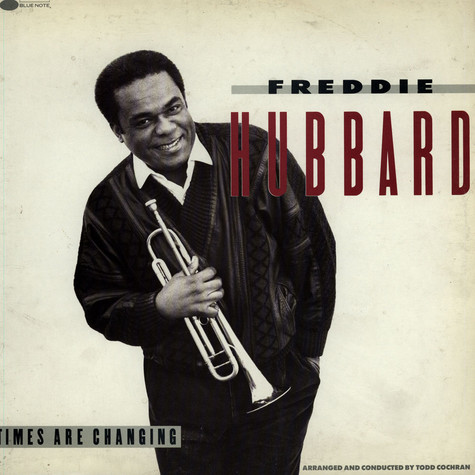 Freddie Hubbard - Times Are Changing
