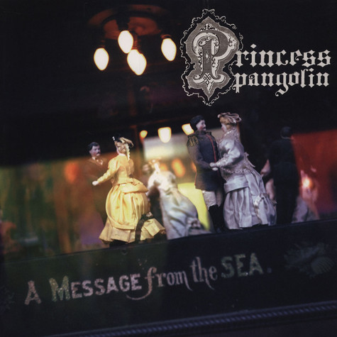 Princess Pangolin - A Message From The Sea
