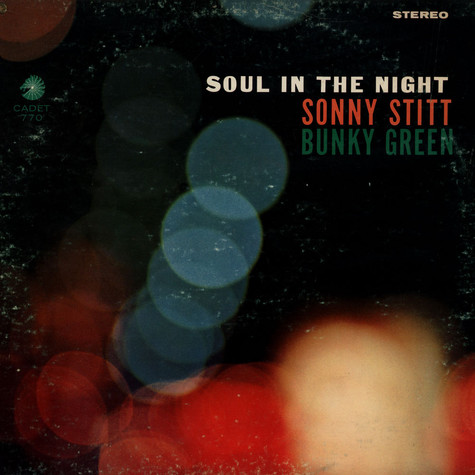 Sonny Stitt & Bunky Green - Soul In The Night