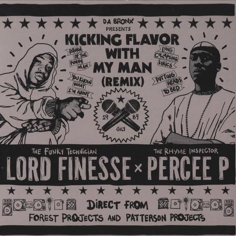Lord Finesse & Percee P - Kicking Flavor With My Man Remix Promo