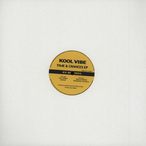 Kool Vibe - Time & Chances EP