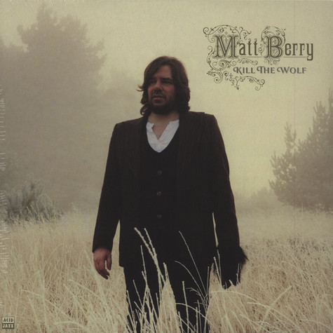 Matt Berry - Kill The Wolf Deluxe Edition