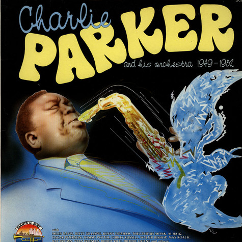 Charlie Parker And His Orchestra - 1949-1952