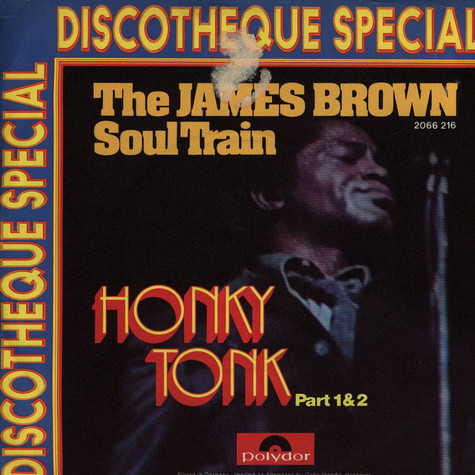 James Brown Soul Train, The - Honky Tonk (Part 1&2)