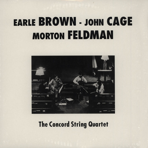 Concord String Quartet, The - Plays Brown, Cage, & Feldman