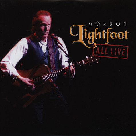 Gordon Lightfoot - All Live