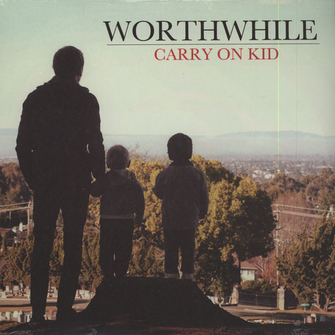 Worthwhile - Carry On Kid