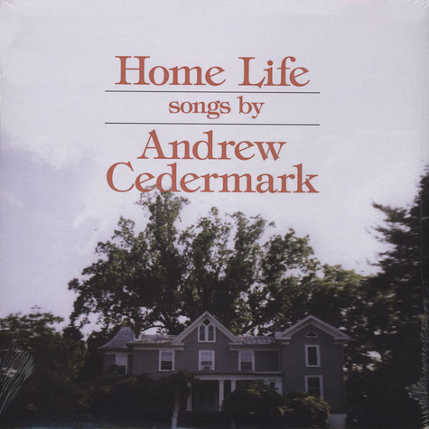 Andrew Cedermark - Home Life