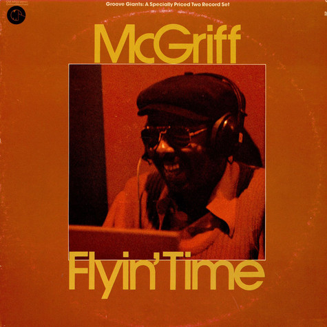 Jimmy McGriff - Flyin' Time