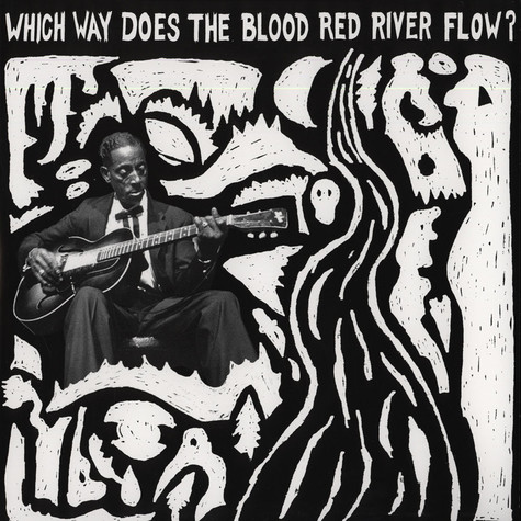 V.A. - Which Way Does The Blood River Run?