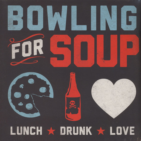 Bowling For Soup - Lunch Drunk Love