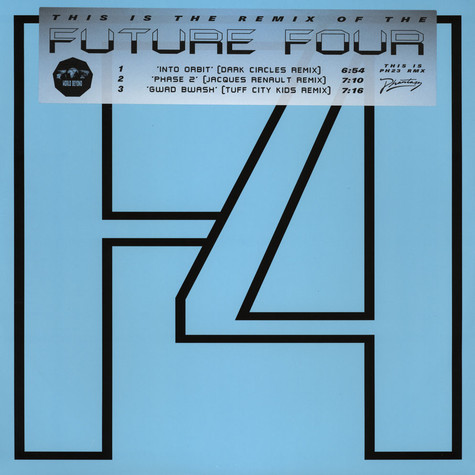 Future Four - This Is The Remix Of The Future Four