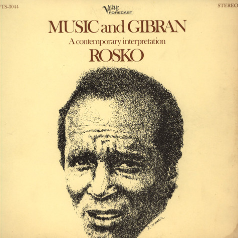 """Rosko With John Berberian Ensemble, The - Music And Gibran - A Contemporary Interpretation Of The Author Of """"The Prophet"""""""