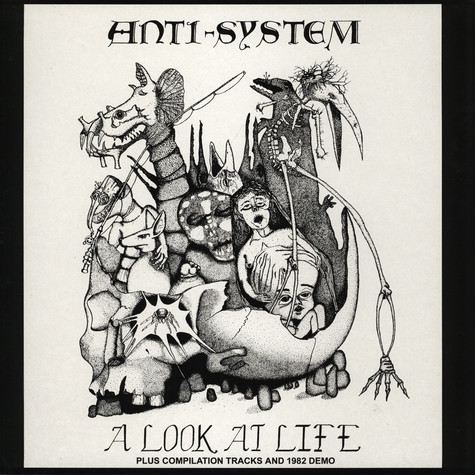 Anti System - A Look At Life And 82 Demo