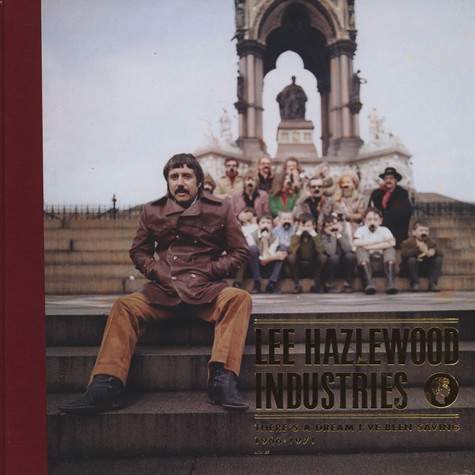 Lee Hazlewood - There's A Dream I've Been Saving: Lee Hazlewood Industries 1966 - 1971