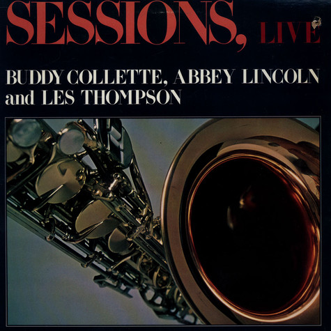 Buddy Collette Quintet and Abbey Lincoln - Sessions, Live