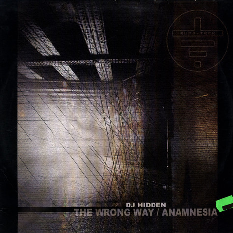 DJ Hidden - The Wrong Way  / Anamnesia