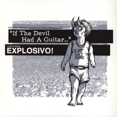 Explosivo - If The Devil Had A Guitar