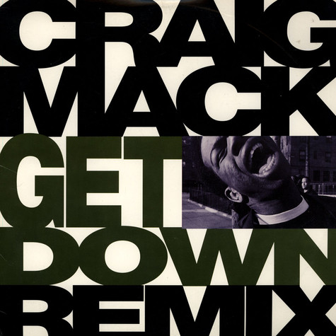 Craig Mack - Get Down (Remix)