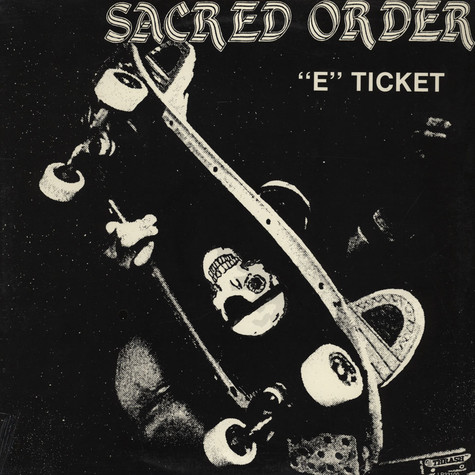 Sacred Order - E Ticket