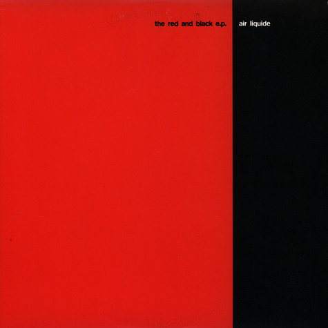 Air Liquide - The Red And Black E.P.